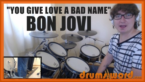 """""""You Give Love A Bad Name"""" - (Bon Jovi) Full-Song Video Drum Lesson Notation Chart Transcription Sheet Music Drum Lesson"""