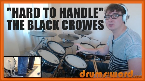 """Hard To Handle"" - (The Black Crowes) Full-Song Video Drum Lesson Notation Chart Transcription Sheet Music Drum Lesson"