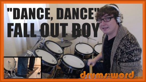 """""""Dance, Dance"""" - (Fall Out Boy) Full-Song Video Drum Lesson Notation Chart Transcription Sheet Music Drum Lesson"""