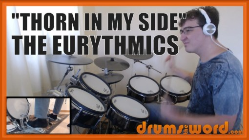 """Thorn In My Side"" - (The Eurythmics) Full-Song Video Drum Lesson Notation Chart Transcription Sheet Music Drum Lesson"