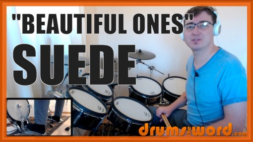 """""""Beautiful Ones"""" - (Suede) Full-Song Video Drum Lesson Notation Chart Transcription Sheet Music Drum Lesson"""