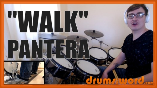 """Walk"" - (Pantera) Full-Song Video Drum Lesson Notation Chart Transcription Sheet Music Drum Lesson"