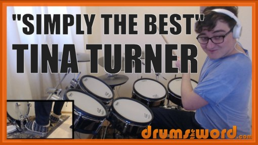 """Simply The Best"" - (Tina Turner) Full-Song Video Drum Lesson Notation Chart Transcription Sheet Music Drum Lesson"