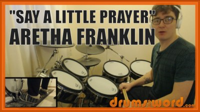 """Say A Little Prayer"" - (Aretha Franklin) Full-Song Video Drum Lesson Notation Chart Transcription Sheet Music Drum Lesson"