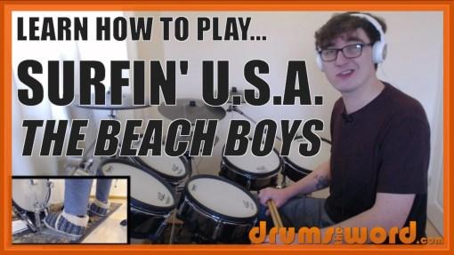 """Surfin' U.S.A."" - (The Beach Boys) Full-Song Video Drum Lesson Notation Chart Transcription Sheet Music Drum Lesson"