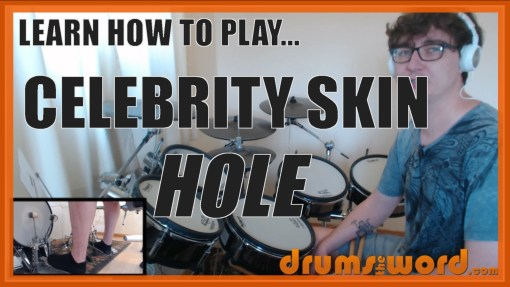 """Celebrity Skin"" - (Hole) Full-Song Video Drum Lesson Notation Chart Transcription Sheet Music Drum Lesson"