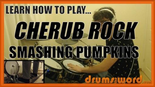 """Cherub Rock"" - (Smashing Pumpkins) Full-Song Video Drum Lesson Notation Chart Transcription Sheet Music Drum Lesson"