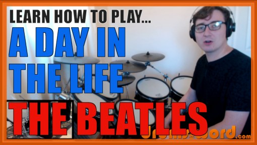 """A Day In The Life"" - (The Beatles) Full-Song Video Drum Lesson Notation Chart Transcription Sheet Music Drum Lesson"