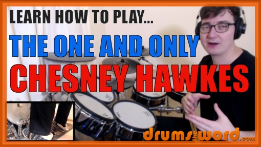 """The One And Only"" - (Chesney Hawkes) Full-Song Video Drum Lesson Notation Chart Transcription Sheet Music Drum Lesson"
