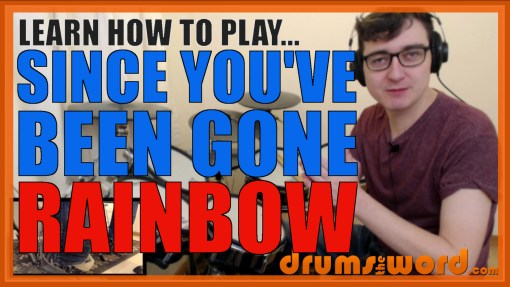 """Since You've Been Gone"" - (Rainbow) Full-Song Video Drum Lesson Notation Chart Transcription Sheet Music Drum Lesson"
