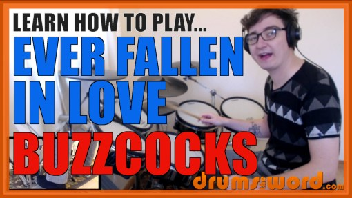 """Ever Fallen In Love"" - (Buzzcocks) Full-Song Video Drum Lesson Notation Chart Transcription Sheet Music Drum Lesson"