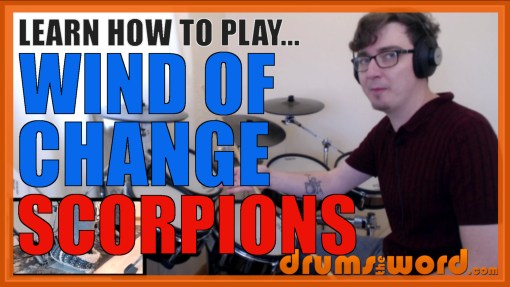 """Wind Of Change"" - (Scorpions) Full-Song Video Drum Lesson Notation Chart Transcription Sheet Music Drum Lesson"