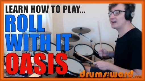 """Roll With It"" - (Oasis) Full-Song Video Drum Lesson Notation Chart Transcription Sheet Music Drum Lesson"