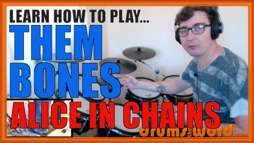 """""""Them Bones"""" - (Alice In Chains) Full-Song Video Drum Lesson Notation Chart Transcription Sheet Music Drum Lesson"""