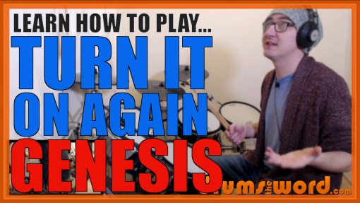"""Turn It On Again"" - (Genesis) Full-Song Video Drum Lesson Notation Chart Transcription Sheet Music Drum Lesson"