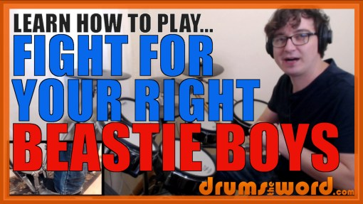 """Fight For Your Right"" - (Beastie Boys) Full-Song Video Drum Lesson Notation Chart Transcription Sheet Music Drum Lesson"
