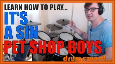 """It's A Sin"" - (Pet Shop Boys) Full-Song Video Drum Lesson Notation Chart Transcription Sheet Music Drum Lesson"
