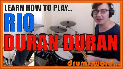 """Rio"" - (Duran Duran) Full-Song Video Drum Lesson Notation Chart Transcription Sheet Music Drum Lesson"