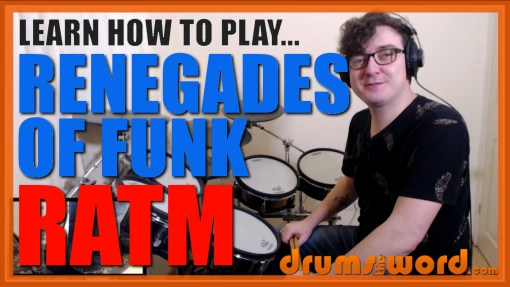 """Renegades Of Funk"" - (Rage Against The Machine) Full-Song Video Drum Lesson Notation Chart Transcription Sheet Music Drum Lesson"