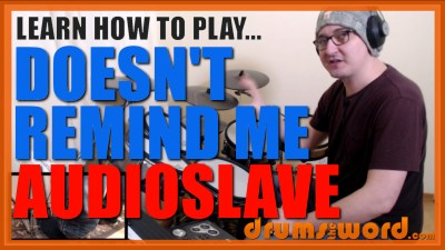 """""""Doesn't Remind Me"""" - (Audioslave) Full-Song Video Drum Lesson Notation Chart Transcription Sheet Music Drum Lesson"""