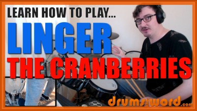 """Linger"" - (The Cranberries) Full-Song Video Drum Lesson Notation Chart Transcription Sheet Music Drum Lesson"