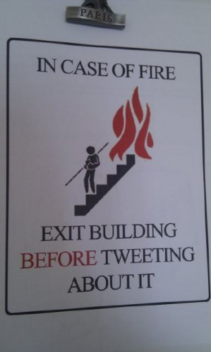 in case of fire exit building before tweeting about it 299x500 in case of fire   exit building before tweeting about it