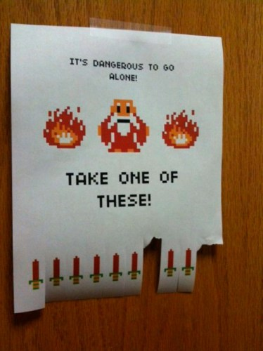 its dangerous to go alone – take one of these