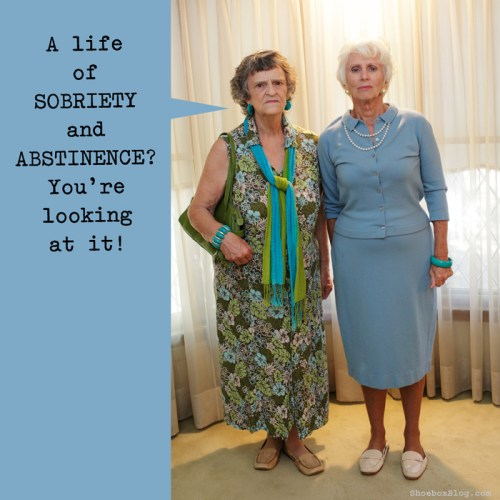 life of sobriety and abstinence