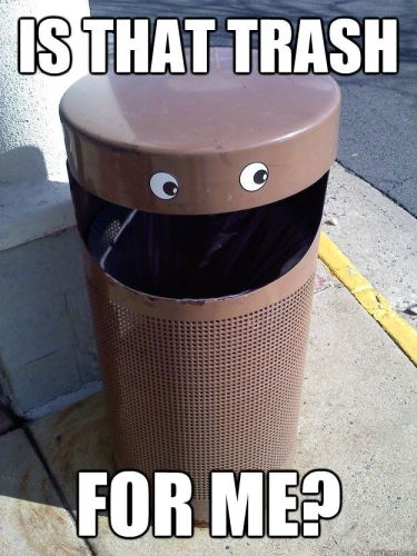 is that trash for me