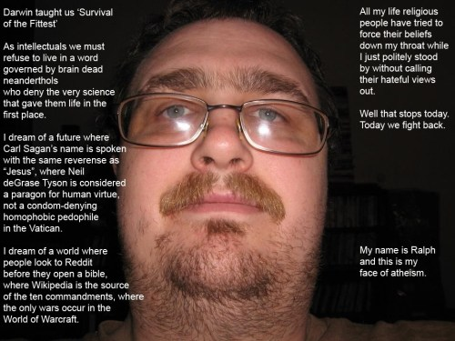 my name is ralph and this is my face of atheism 500x375 my name is ralph and this is my face of atheism