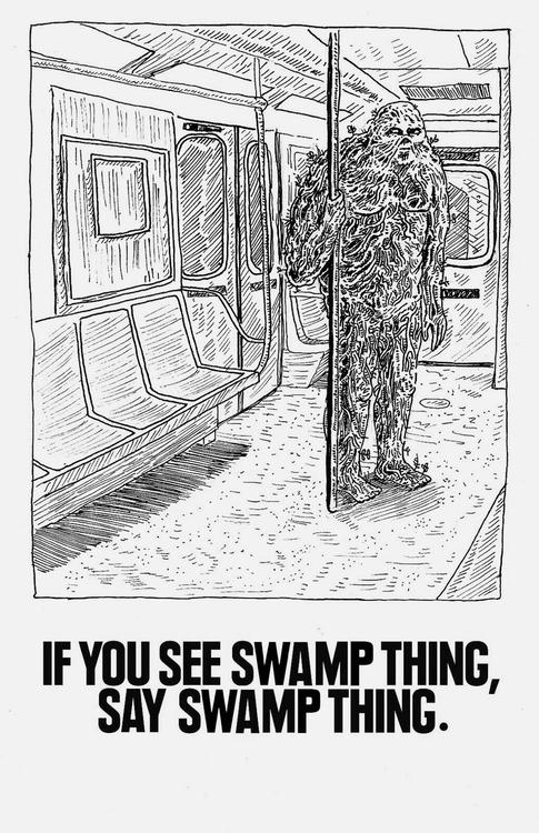 if you see swamp thing say swamp thing if you see swamp thing, say swamp thing