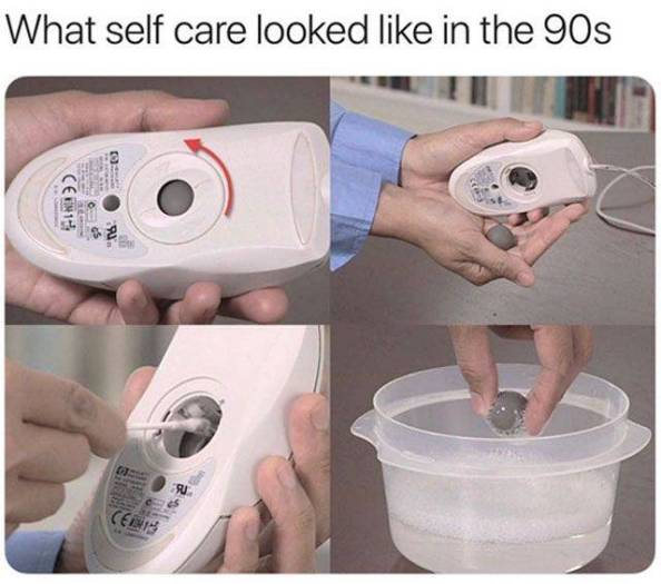 What self care looked like in the 90s What self care looked like in the 90s