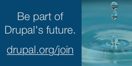 Be part of Drupal's future. drupal.org/join and drops falling into clear water making round ripples