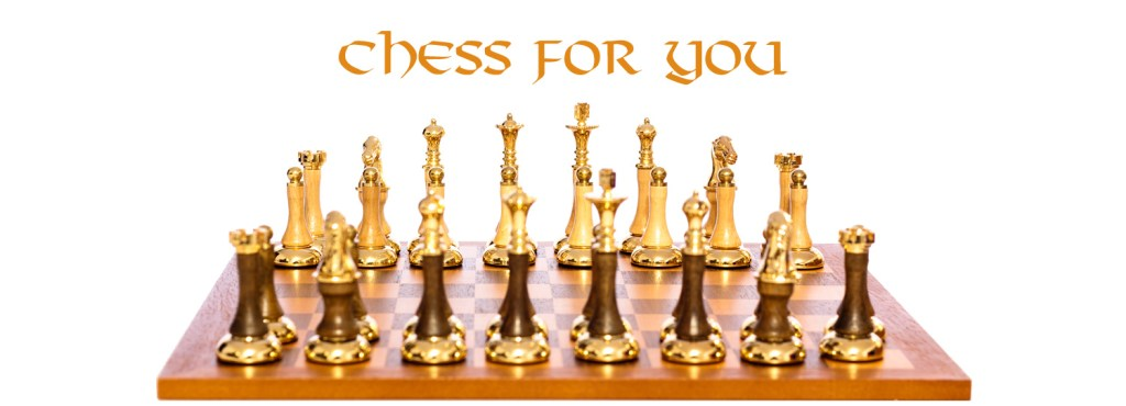 Chess for you