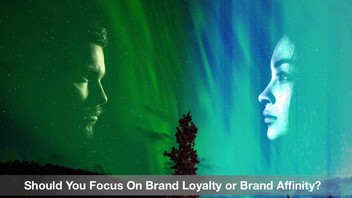 Brand Loyalty or Brand Affinity