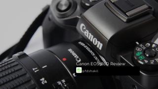 Canon EOS 80D Review (The best enthusiast DSLR)