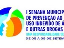 I Semana Municipal de Prevenção ao uso de álcool e outras drogas
