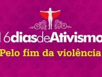 Campanha marca luta pelo fim da violência contra a mulher