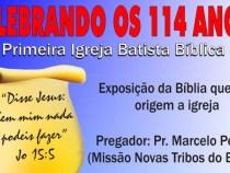 Convite para celebrar os 114 anos da Primeira Igreja Batista