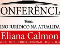 FAINOR traz Eliana Calmon a Vitória da Conquista