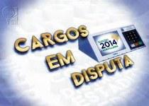 Eleições 2014 – Cargos em Disputa