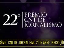 Premio CNT de Jornalismo: abertas as inscrições