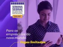 """Inscrições abertas para a """"Semana Sebrae com Capacitações Online"""""""