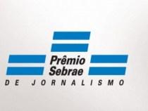 Estão abertas as inscrições para o 8º Prêmio Sebrae de Jornalismo