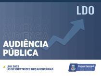 Câmara realiza mais uma audiência pública para debater orçamento municipal 2022