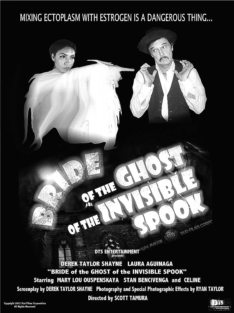 "Poster for the DTS Entertainment Comedy Film, ""Bride of the Ghost of the Invisible Spook"""