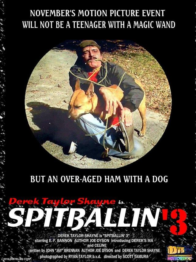 "Poster for the DTS Entertainment Comedy Film, ""Spitballin' 3"""