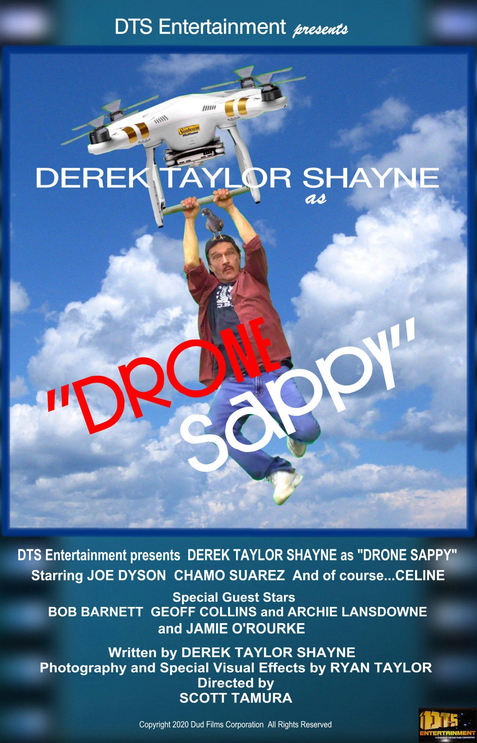 "Poster for the DTS Entertainment Comedy Film, ""Drone Sappy"""