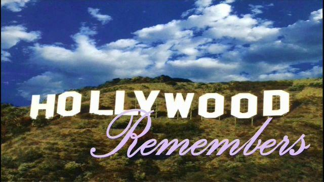 """Hollywood Remembers"""