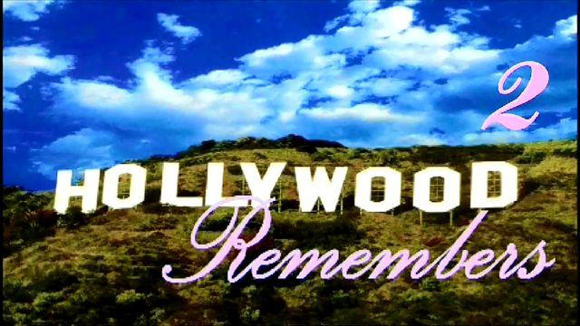 """Hollywood Remembers 2"""